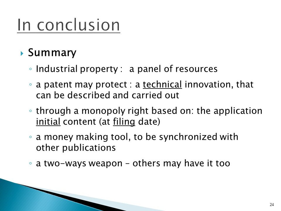 In conclusion Summary Industrial property : a panel of resources
