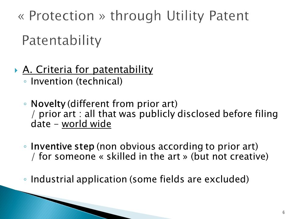 « Protection » through Utility Patent Patentability