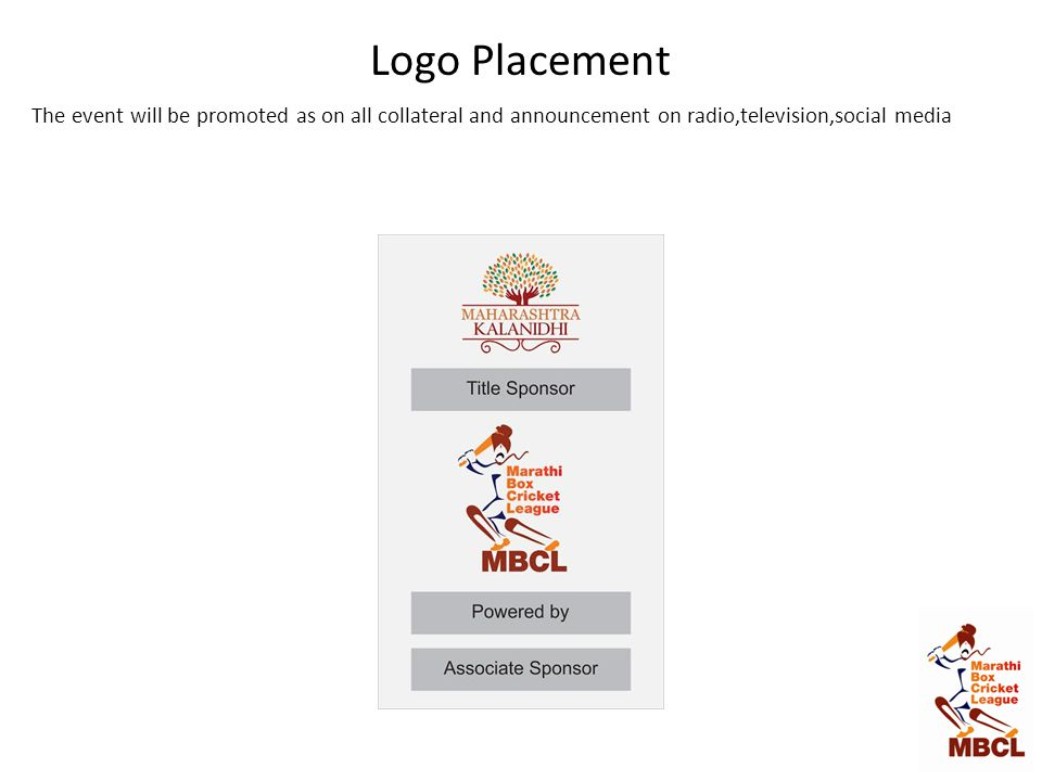 Logo Placement The event will be promoted as on all collateral and announcement on radio,television,social media.