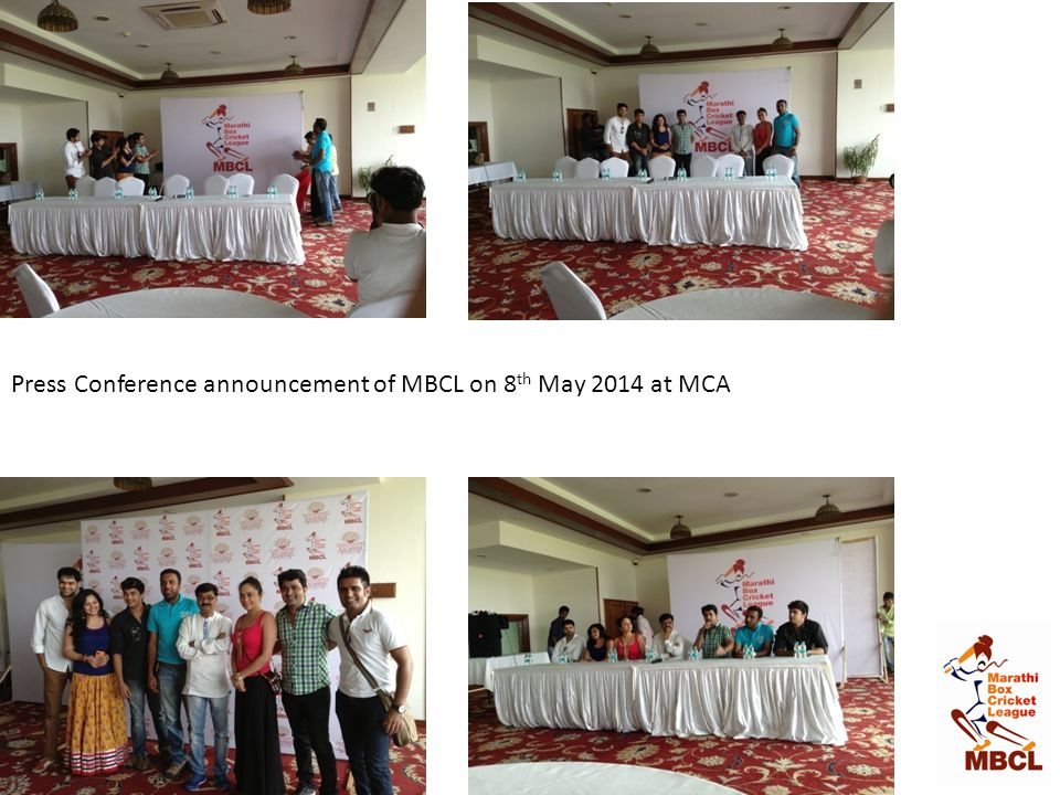 Press Conference announcement of MBCL on 8th May 2014 at MCA