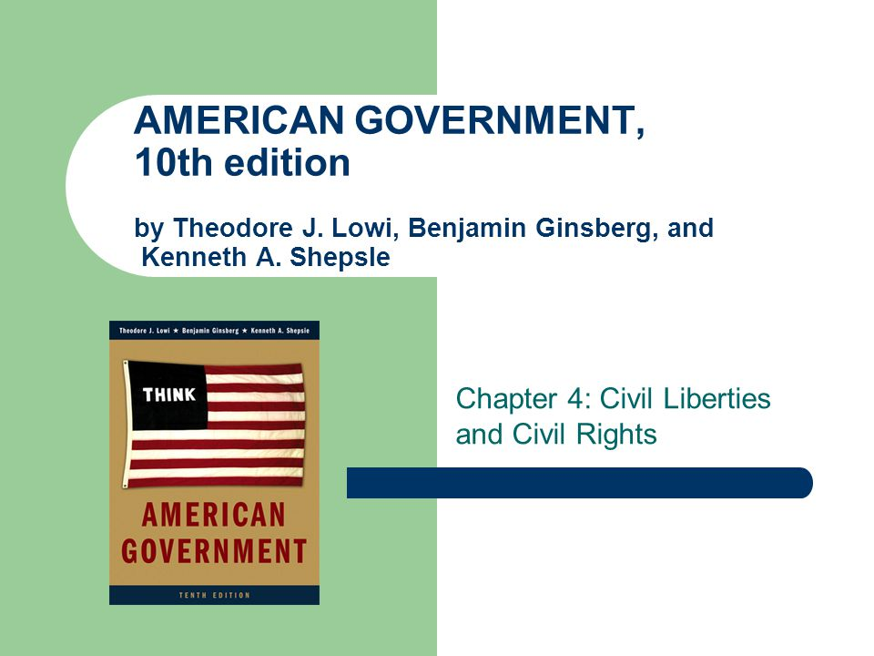 Chapter 4: Civil Liberties and Civil Rights