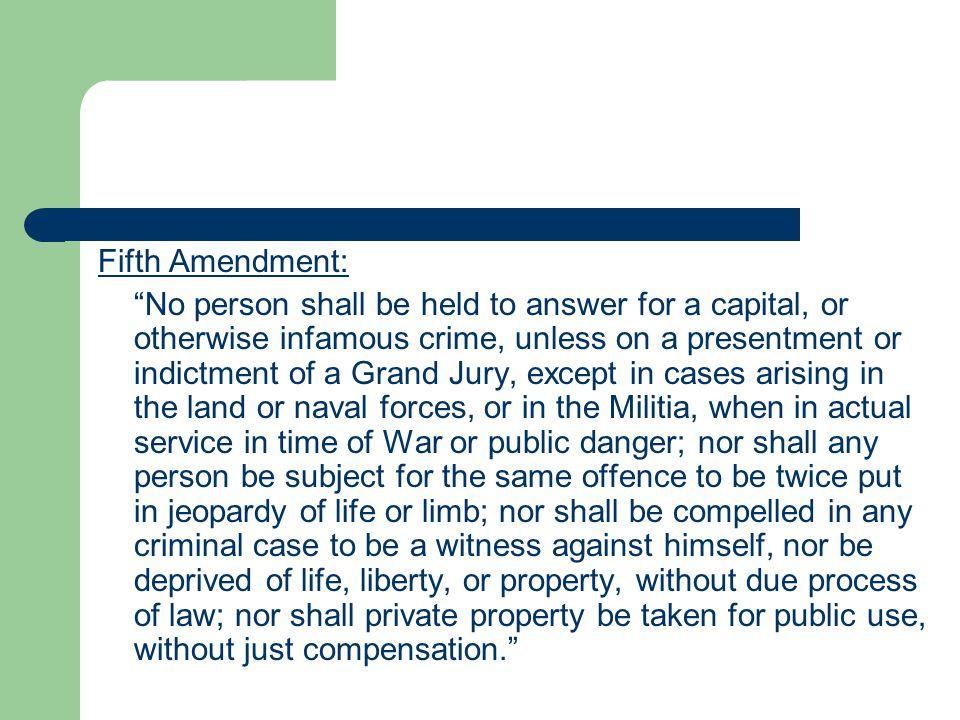 Fifth Amendment: