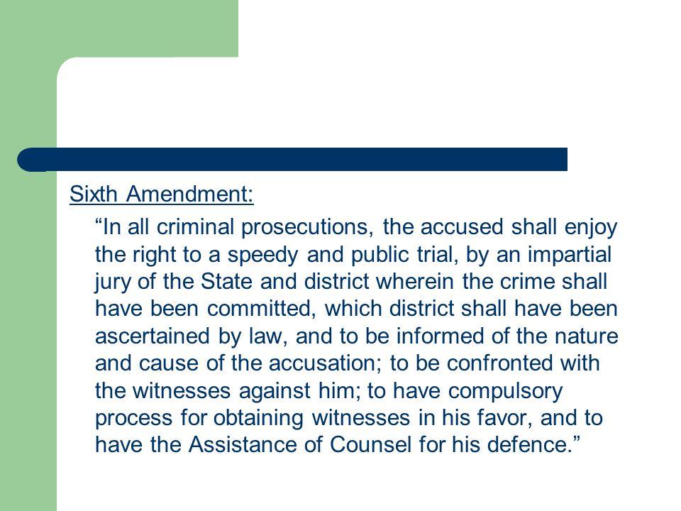 Sixth Amendment: