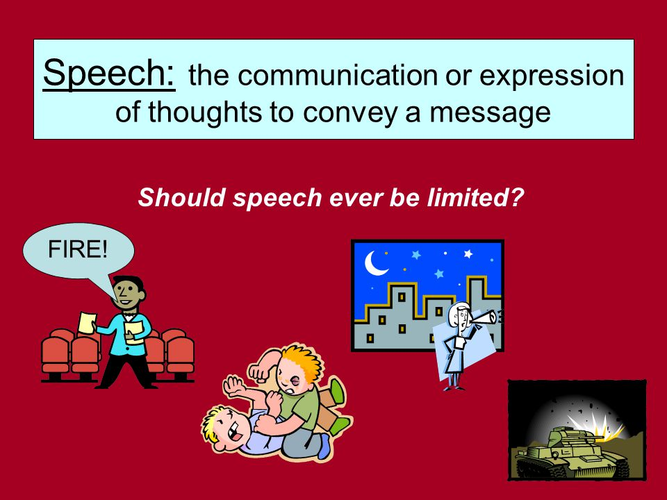 Should speech ever be limited