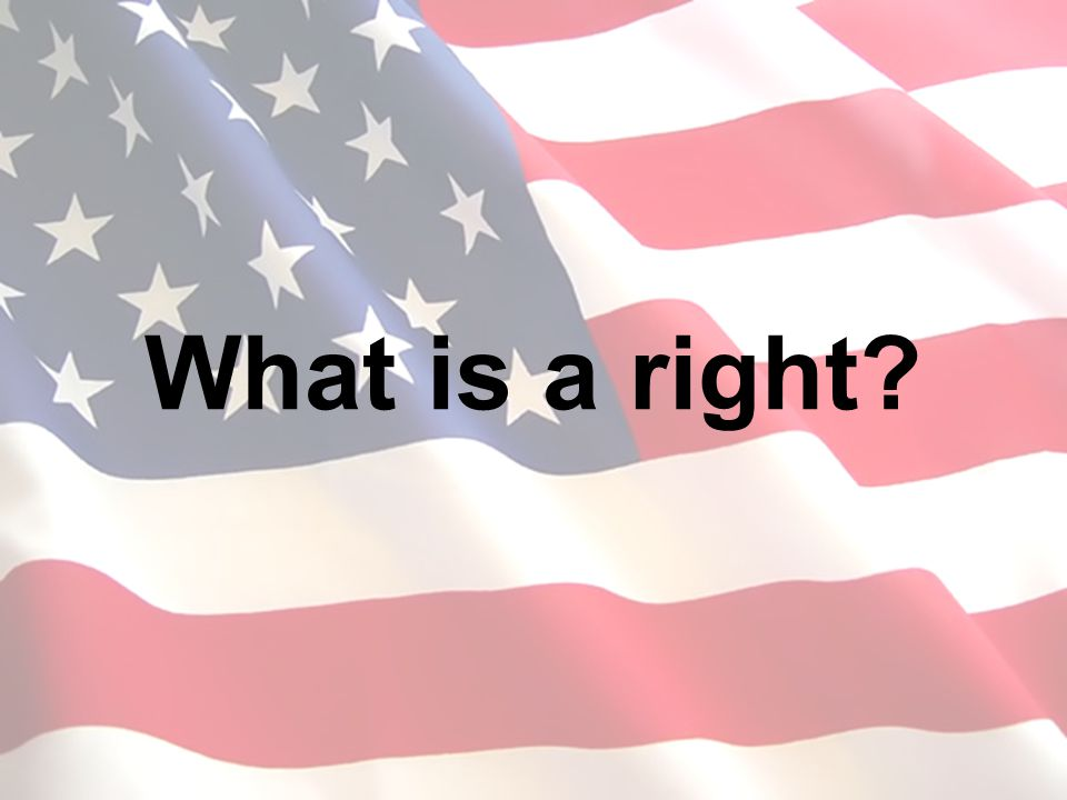 What is a right