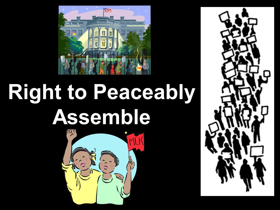 Right to Peaceably Assemble