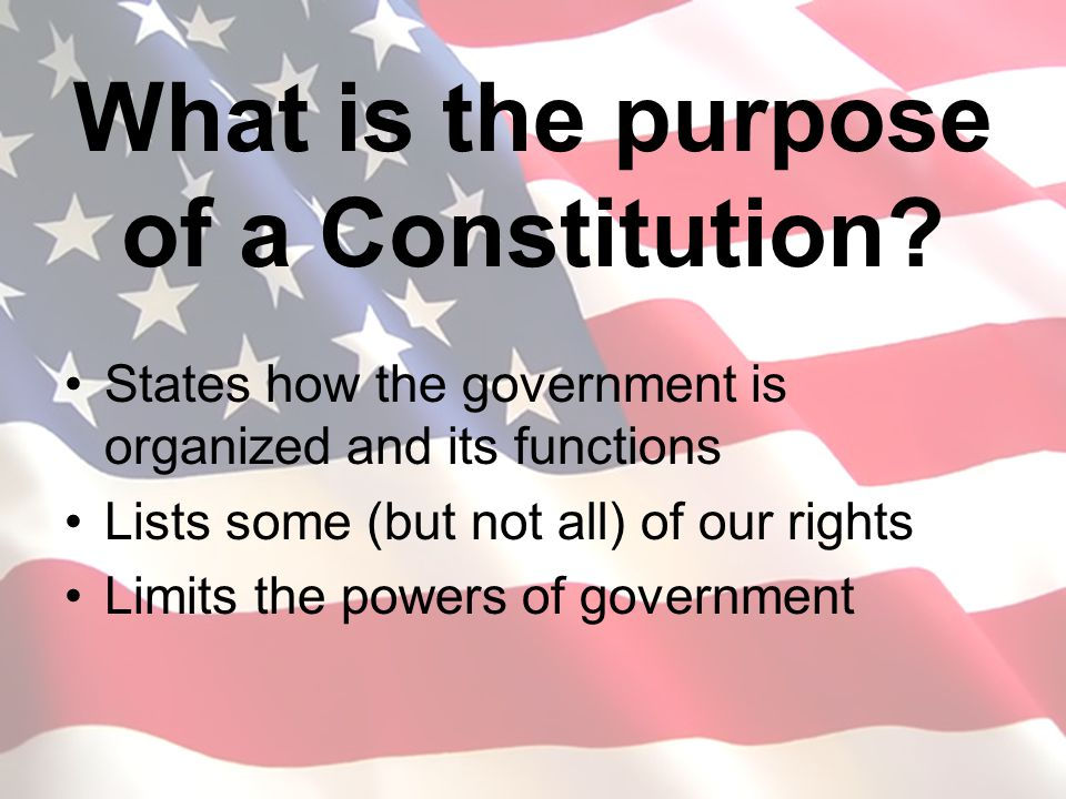 What is the purpose of a Constitution