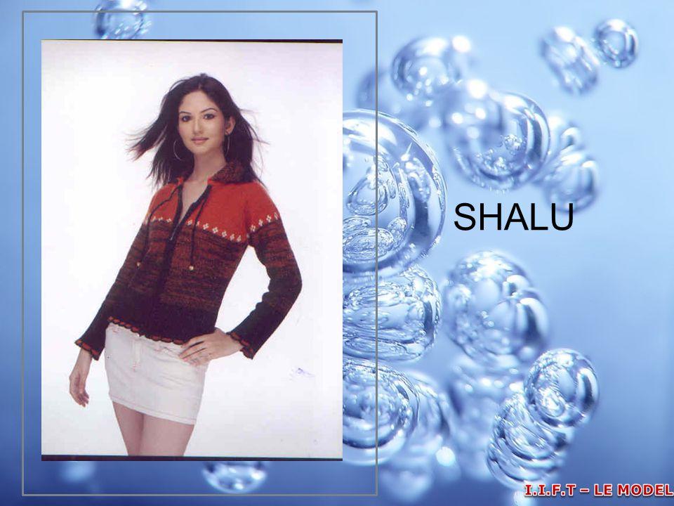 SHALU I.I.F.T – LE MODELLE