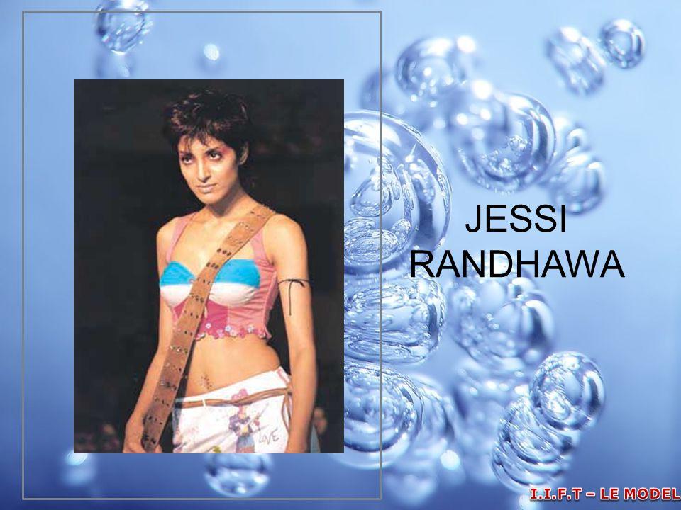 JESSI RANDHAWA I.I.F.T – LE MODELLE