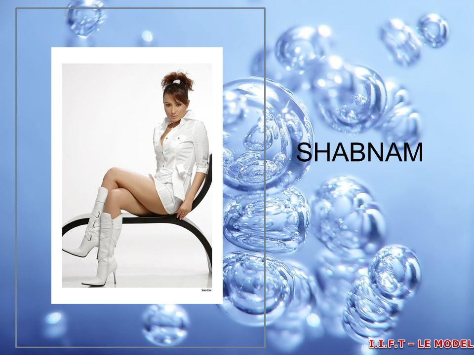 SHABNAM I.I.F.T – LE MODELLE