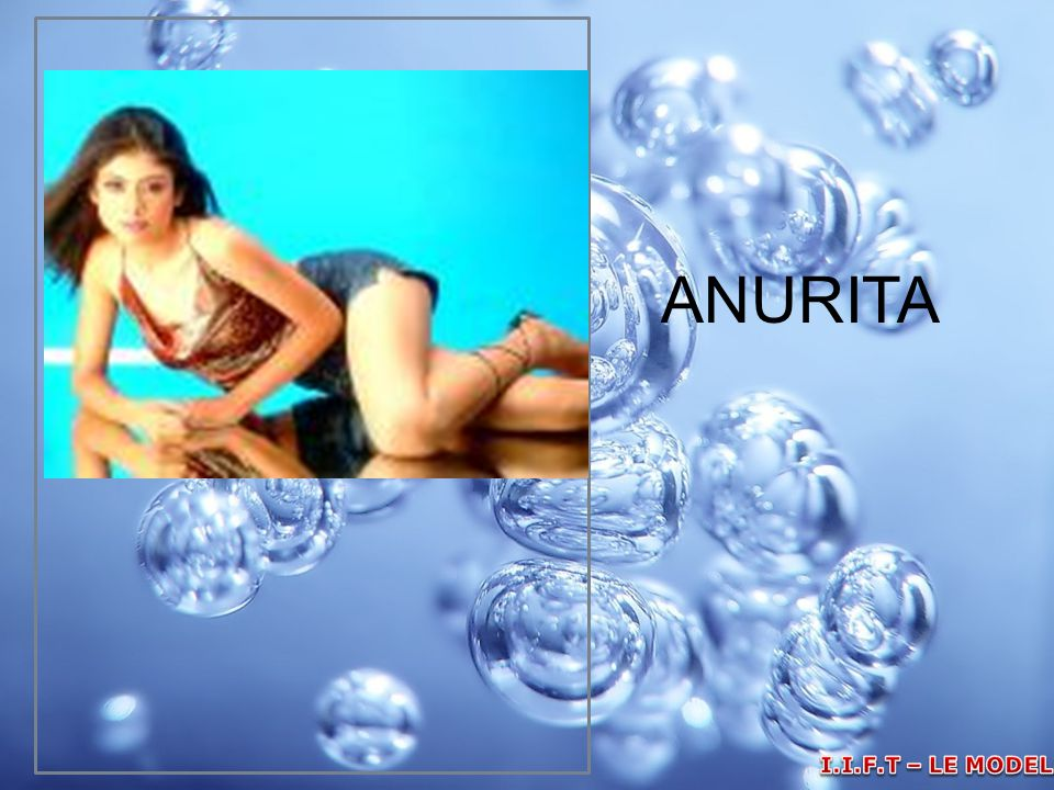 ANURITA I.I.F.T – LE MODELLE