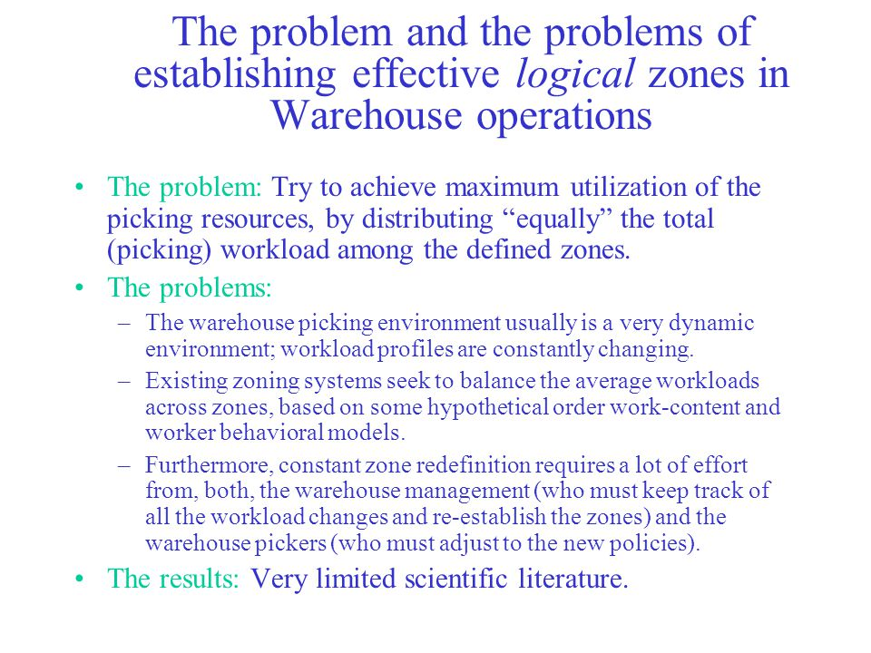 The problem and the problems of establishing effective logical zones in Warehouse operations