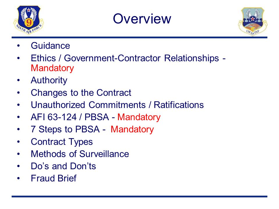 Overview Guidance. Ethics / Government-Contractor Relationships - Mandatory. Authority. Changes to the Contract.