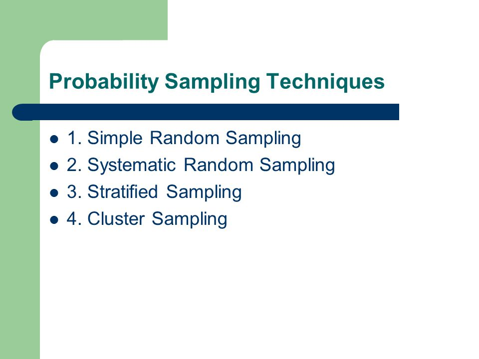 Probability Sampling Techniques
