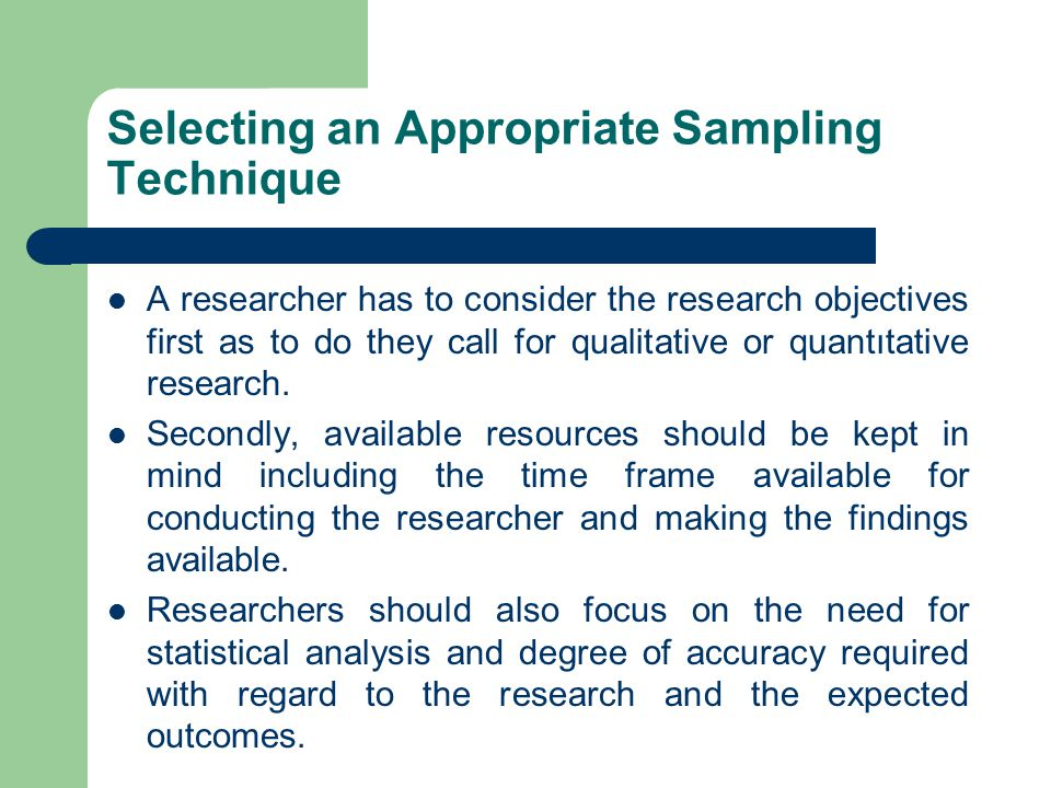 Selecting an Appropriate Sampling Technique