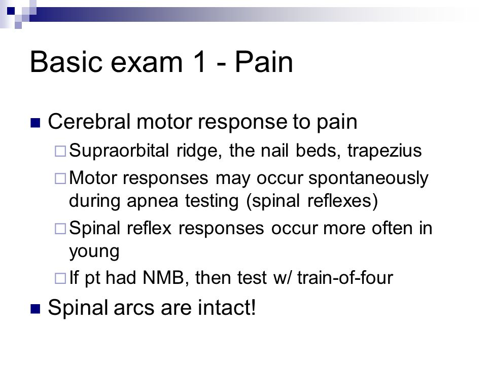 Basic exam 1 - Pain Cerebral motor response to pain