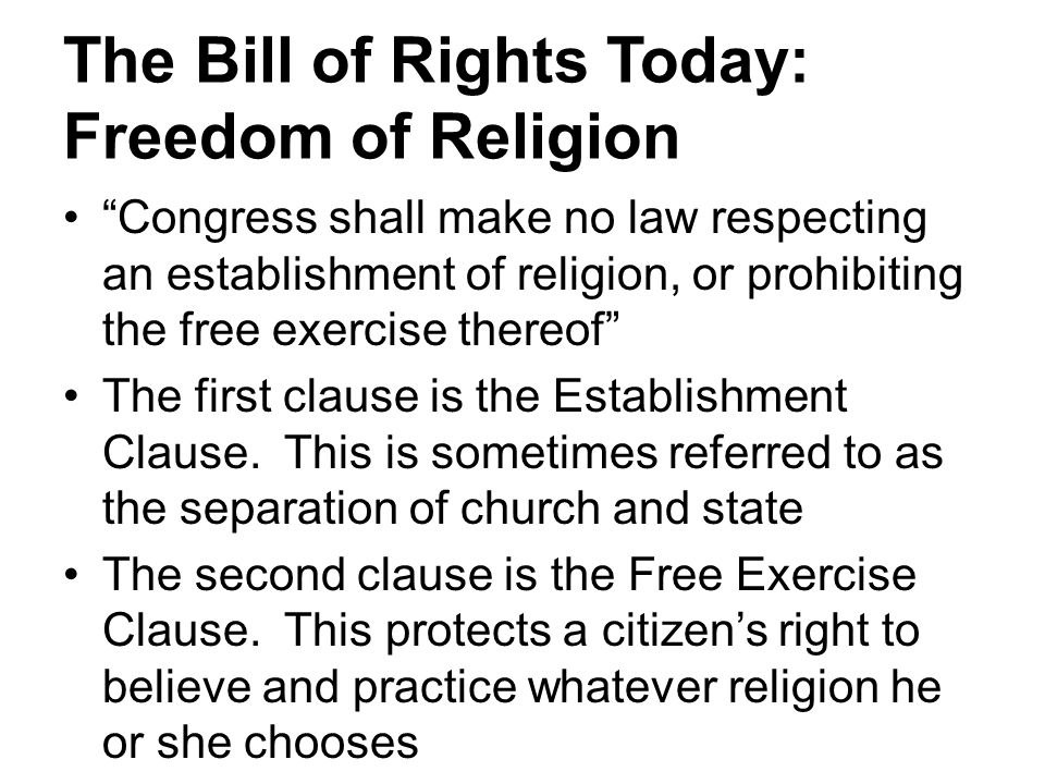 The Bill of Rights Today: Freedom of Religion