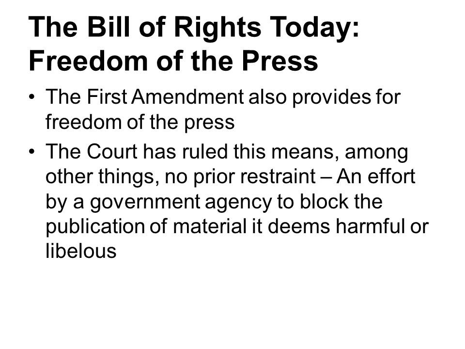 The Bill of Rights Today: Freedom of the Press
