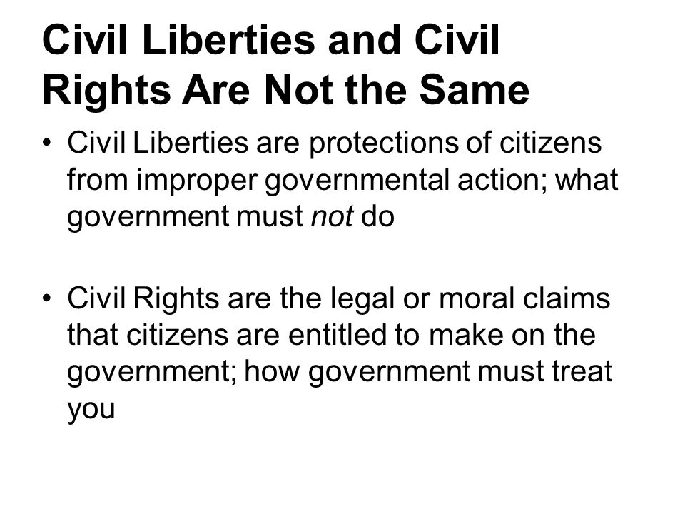 Civil Liberties and Civil Rights Are Not the Same
