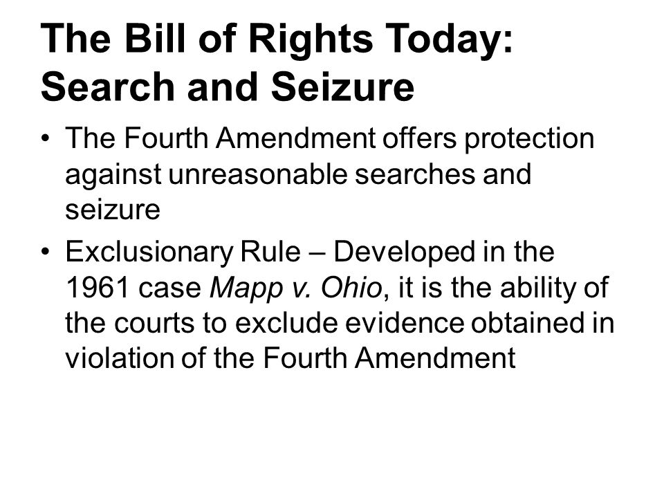 The Bill of Rights Today: Search and Seizure