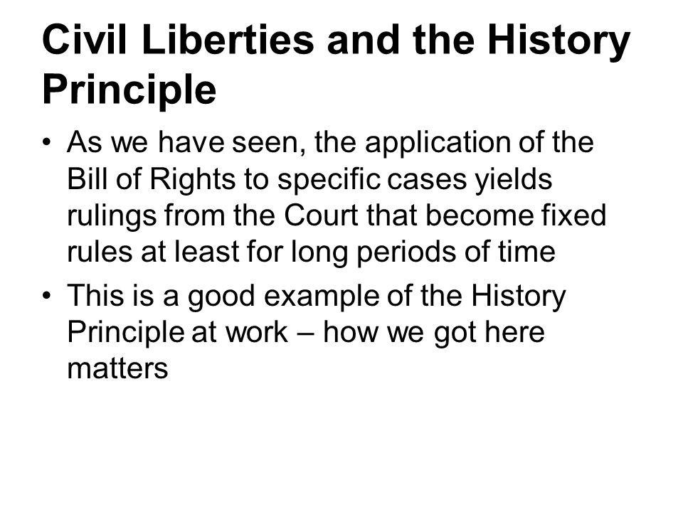 Civil Liberties and the History Principle