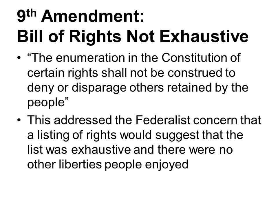 9th Amendment: Bill of Rights Not Exhaustive