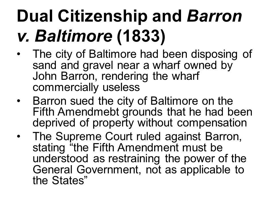 Dual Citizenship and Barron v. Baltimore (1833)