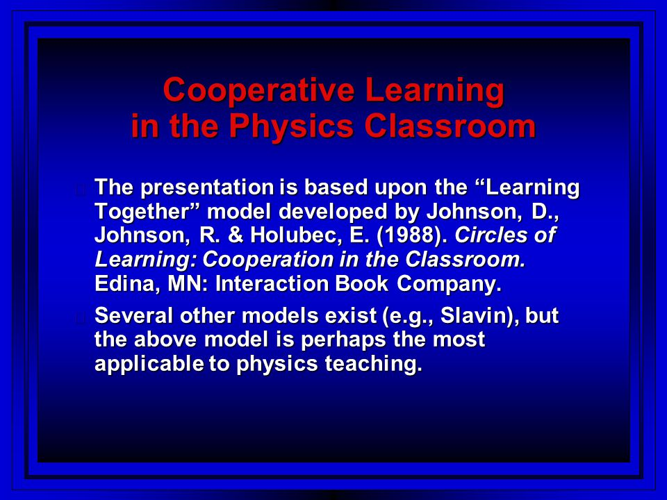 Cooperative Learning in the Physics Classroom