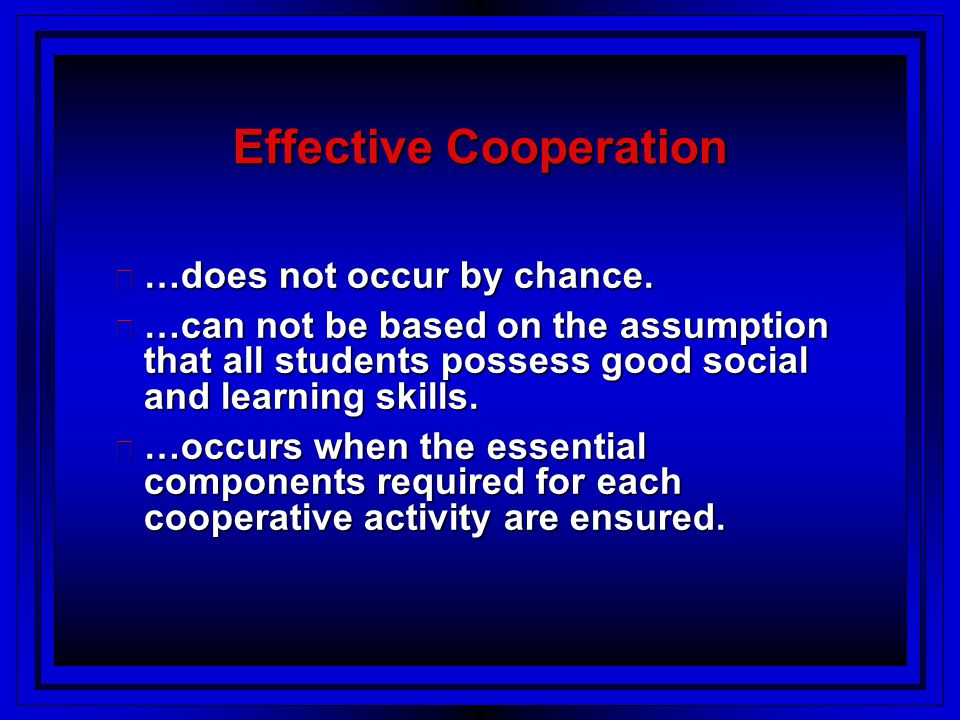 Effective Cooperation