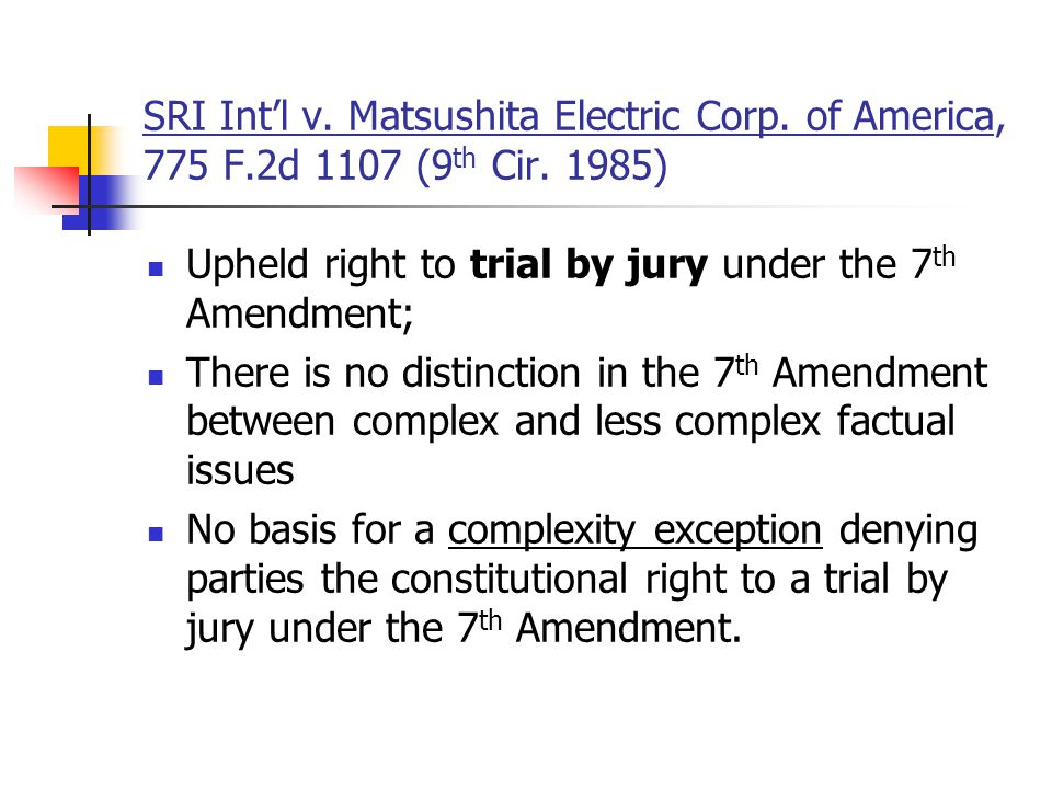 Upheld right to trial by jury under the 7th Amendment;