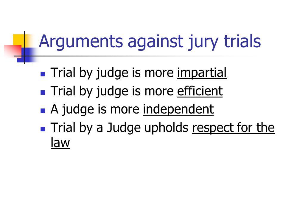 Arguments against jury trials