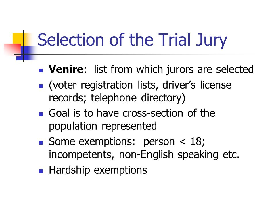 Selection of the Trial Jury