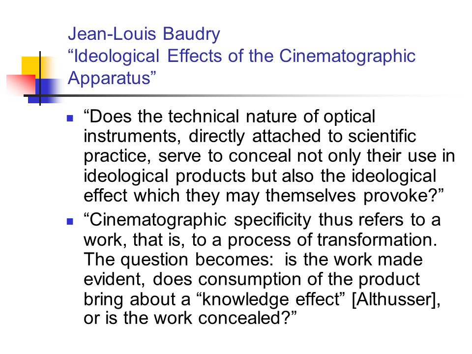 Jean-Louis Baudry Ideological Effects of the Cinematographic Apparatus