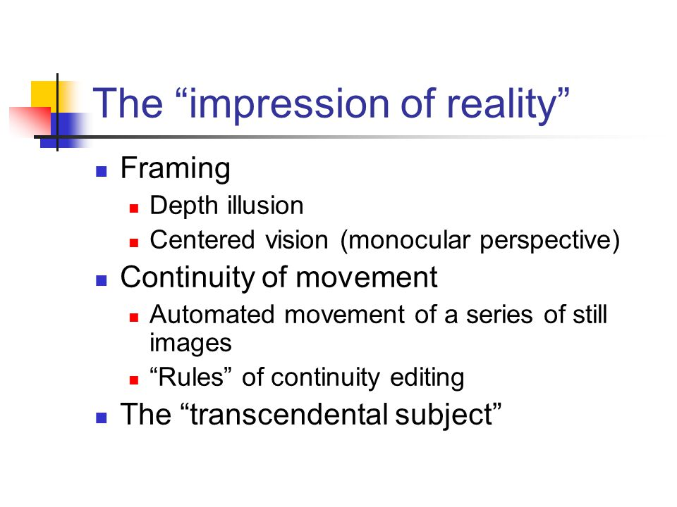 The impression of reality