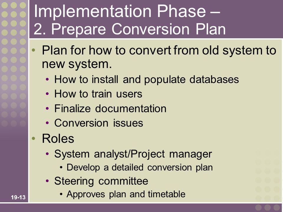 Implementation Phase – 2. Prepare Conversion Plan