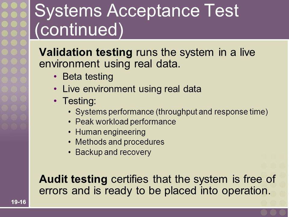 Systems Acceptance Test (continued)