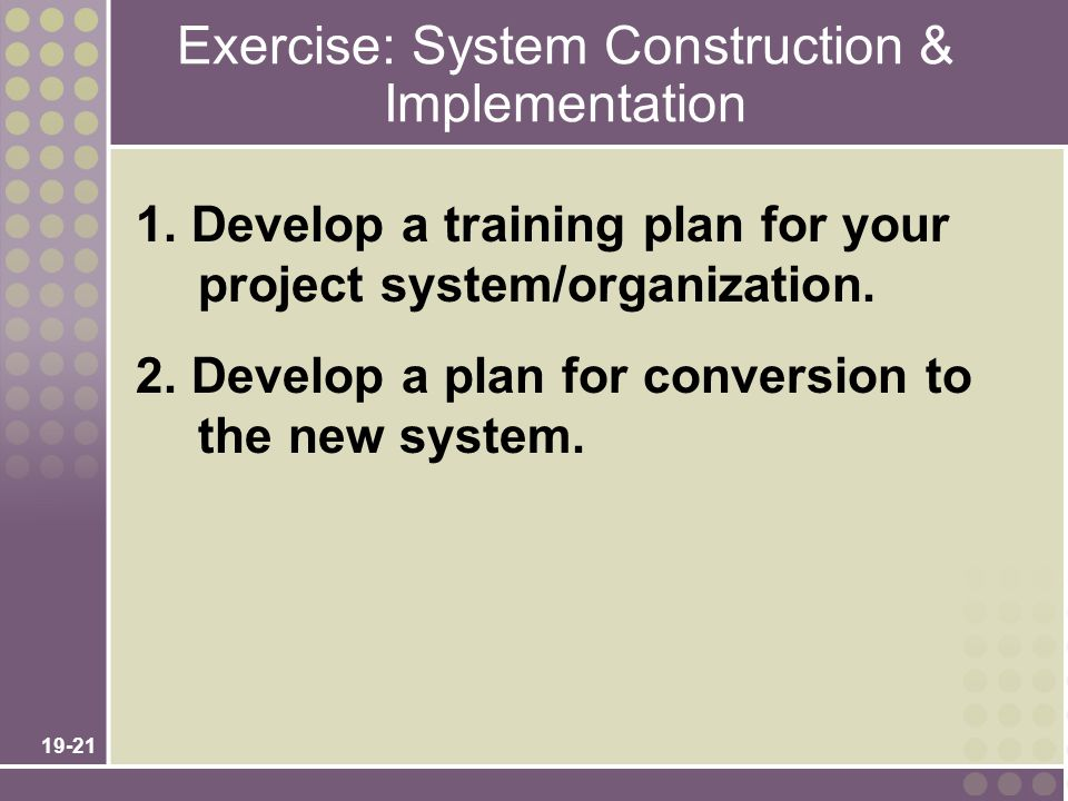 Exercise: System Construction & Implementation
