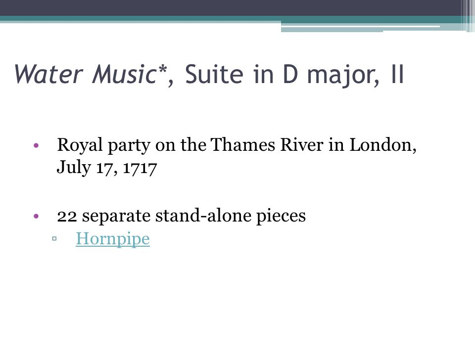 Water Music*, Suite in D major, II