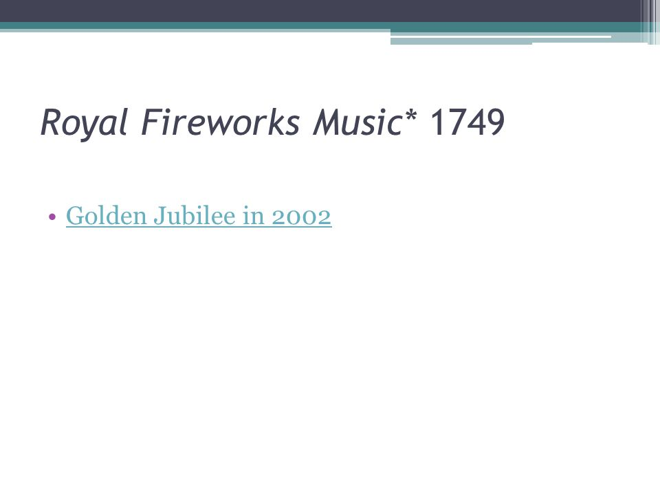 Royal Fireworks Music* 1749