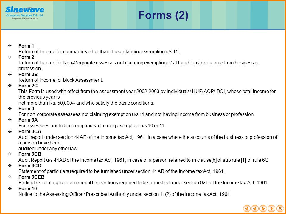 Forms (2) Form 1. Return of Income for companies other than those claiming exemption u/s 11. Form 2.