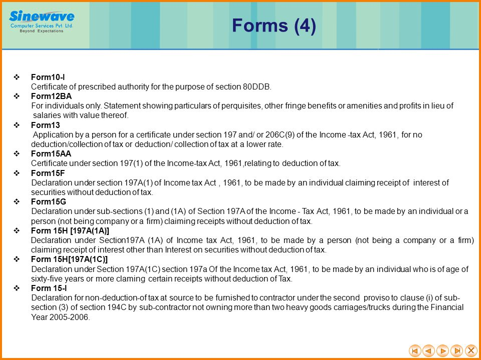 Forms (4) Form10-I Certificate of prescribed authority for the purpose of section 80DDB.