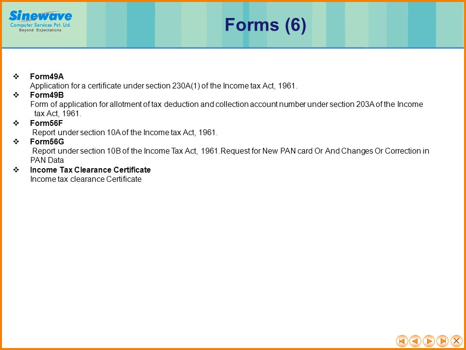 Forms (6) Form49A Application for a certificate under section 230A(1) of the Income tax Act, 1961.