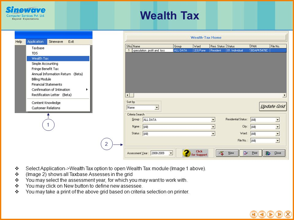 Wealth Tax 1. 2. Select Application->Wealth Tax option to open Wealth Tax module (Image 1 above).