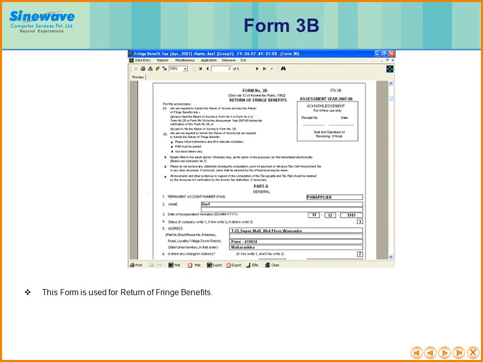 Form 3B This Form is used for Return of Fringe Benefits.