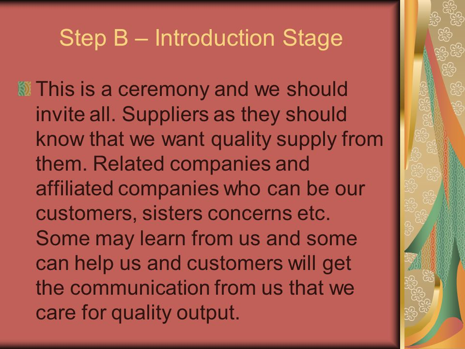 Step B – Introduction Stage