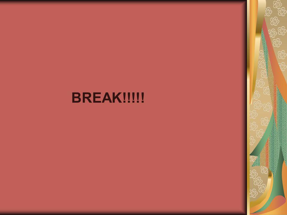BREAK!!!!!
