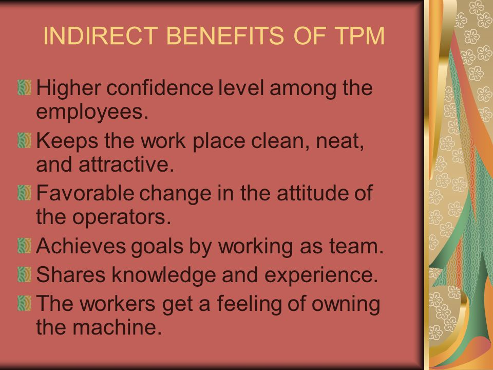 INDIRECT BENEFITS OF TPM