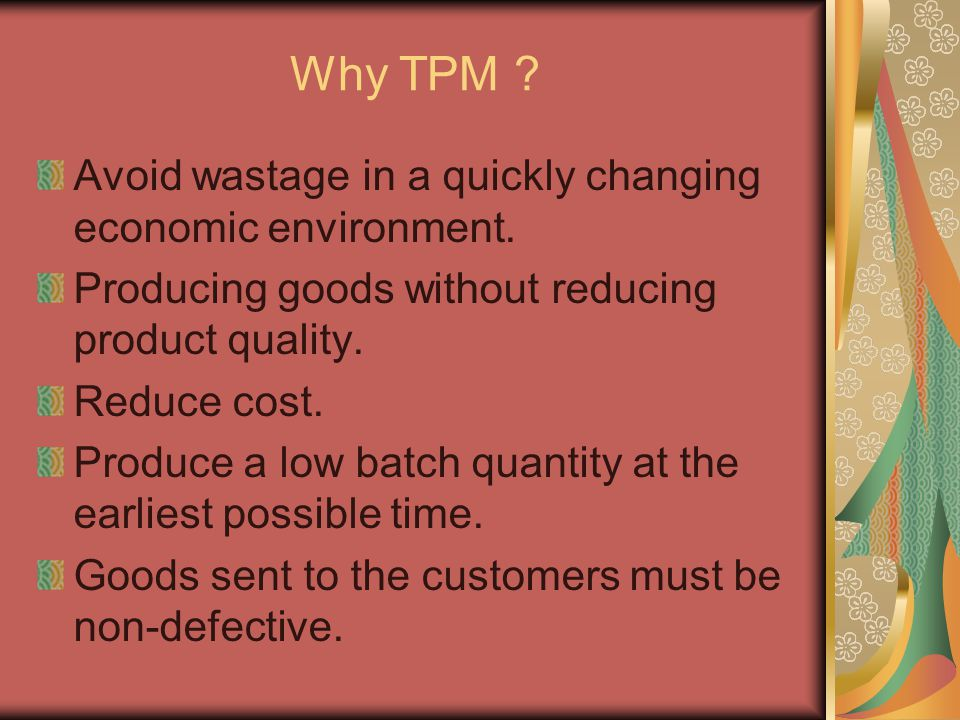 Why TPM Avoid wastage in a quickly changing economic environment.