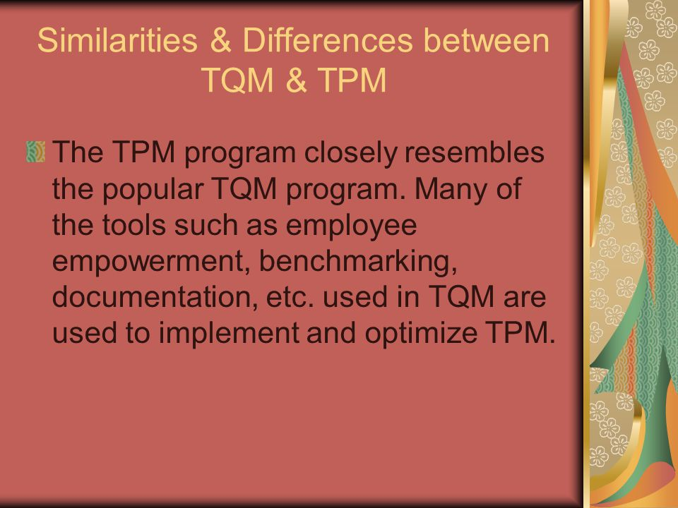 Similarities & Differences between TQM & TPM
