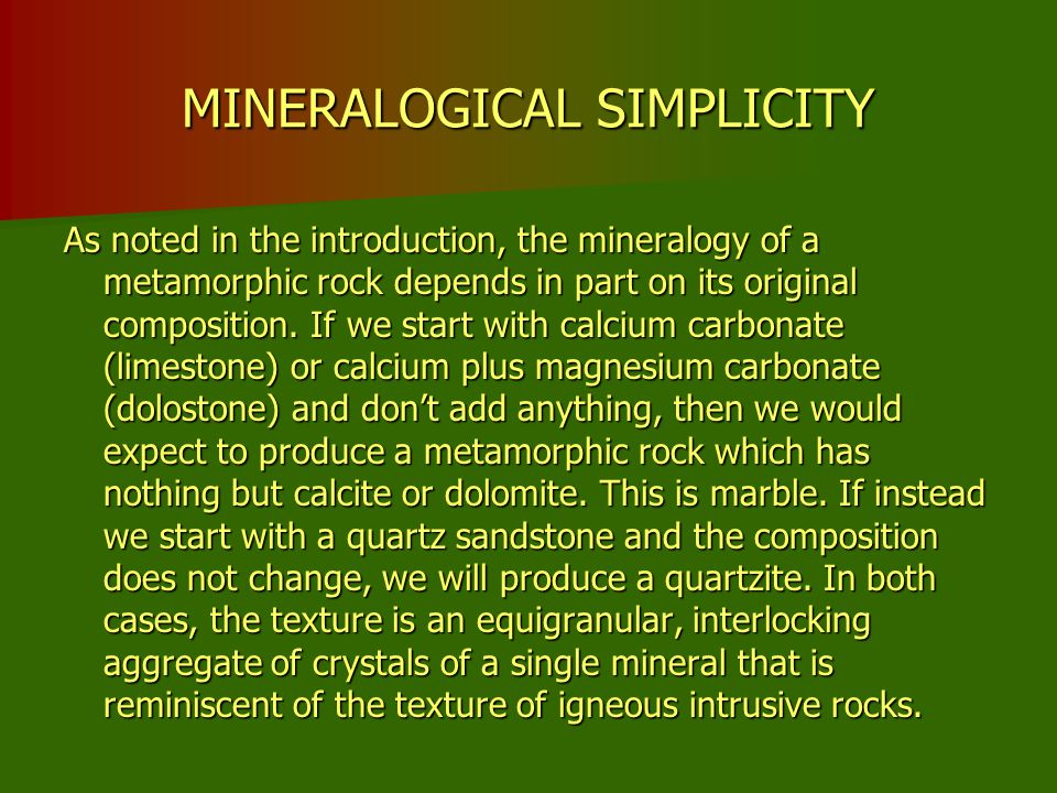 MINERALOGICAL SIMPLICITY